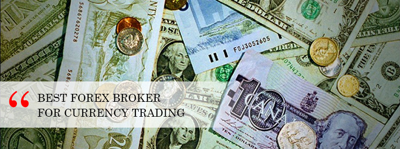 Forex Currency Broker Trader